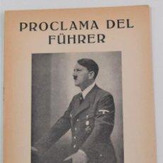 Militaria: PROCLAMA DEL FÜHRER HITLER AL PUEBLO ALEMÁN CON MOTIVO DEL AÑO NUEVO 1945 EN CASTELLANO. Lote 254543420