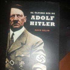 Militaria: EL ULTIMO DIA DE ADOLF HITLER. Lote 254690200