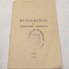 Militaria: REGLAMENTO DE SOMATENES ARMADOS GOBIERNO CIVIL BARCELONA AÑO 1946, COMPLETO BUEN ESTADO. Lote 254690555
