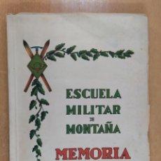Militaria: ESCUELA MILITAR DE MONTAÑA. MEMORIA 1948. Lote 254780260
