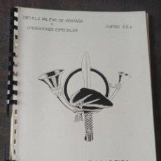 Militaria: ESCUELA MILITAR DE MONTAÑA Y OPERACIONES ESPECIALES ACCIÓN PSICOLÓGICA. Lote 255431515