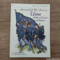 Militaria: GUERRA CIVIL AMERICANA - AMERICAN CIVIL WAR ARMIES (2) UNION. ARTILLERY, CAVALRY AND INFANTRY. Lote 255974190