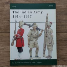 Militaria: COLONIALES - OSPREY - THE INDIAN ARMY 1914-1947 - MEN AT ARMS. Lote 255974980