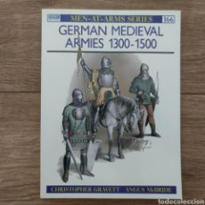 Militaria: MEDIEVO - OSPREY - GERMAN MEDIEVAL ARMIES 1300-1500 - MEN AT ARMS. Lote 255976125
