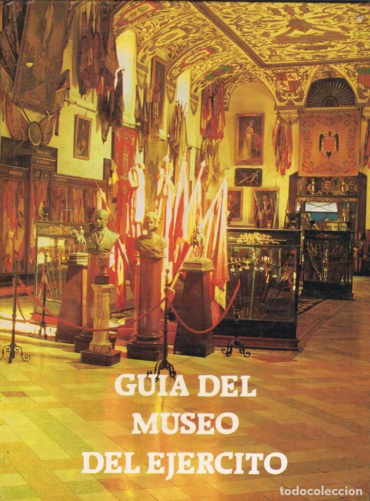 GUIA DEL MUSERO DEL EJERCITO (Militar - Libros y Literatura Militar)