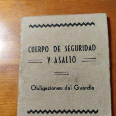 Militaria: GUERRA CIVIL. LIBRITO OBLIGACIONES DEL GUARDIA.CUERPO DE SEGURIDAD Y ASALTO. Lote 256051140