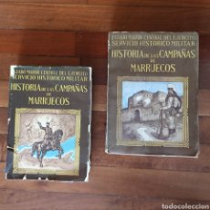 Militaria: HISTORIA DE LAS CAMPAÑAS DE MARRUECOS (I Y II) - EJERCITO ESPAÑOL GUERRA AFRICA MELILLA RIF YEBALA. Lote 257627680