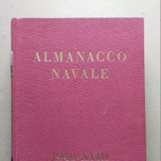 Militaria: MINISTERIO DE LA MARINA, ITALIA - ALMANACCO NAVALE 1940 - MARINA DE GUERRA, MERCANTE Y DEPORTIVA.. Lote 258759345