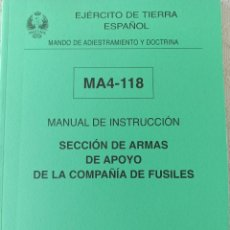 Militaria: MANUAL DE INSTRUCCIÓN SECCIÓN DE ARMAS DE APOYO DE LA COMPAÑÍA DE FUSILES. Lote 259258720