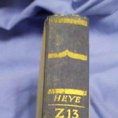 Militaria: Z13 VON KIEL BIS NARVIK. HISTORIA DEL DESTRUCTOR NAZI Z13. 1942. Lote 259265200