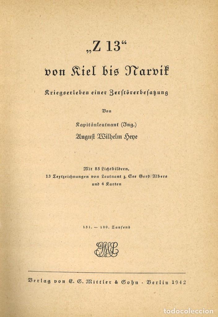 Militaria: Z13 von Kiel bis Narvik. Historia del destructor nazi Z13. 1942 - Foto 2 - 259265200