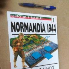 Militaria: EJERCITOS Y BATALLAS I / NORMANDIA 1944 / / Z004LIO. Lote 260732895