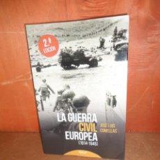 Militaria: LA GUERRA CIVIL EUROPEA 1914-1945 - JOSE LUIS COMELLAS - DISPONGO DE MAS LIBROS. Lote 260840165