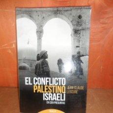 Militaria: EL CONFLICTO PALESTINO ISRAELI EN CIEN PREGUNTAS - JEAN CLAUDE LESCURE - DISPONGO DE MAS LIBROS. Lote 260840415