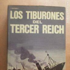 Militaria: LOS TIBURONES DEL TERCER REICH. Lote 261955210