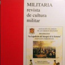 Militaria: MILITARIA: REVISTA DE CULTURA MILITAR, VOL. 22 (2008) / MADRID: AMIGOS DE LOS MUSEOS MILITARES, 1989. Lote 261963010
