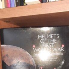 Militaria: HELMETS OF THE FIRST WORLD WAR .MICHAEL J.HASELGROVE & BRANISLAV RADOVIC. Lote 262074445