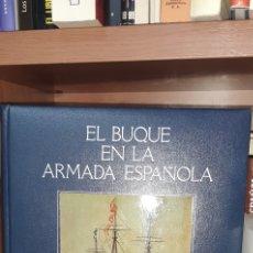 Militaria: EL BUQUE EN LA ARMADA ESPAÑOLA. Lote 262076985