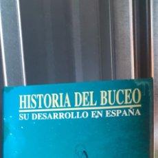 Militaria: HISTORIA DEL BUCEO SU DESARROLLO EN ESPAÑA.JUAN IVARS PERELLO .TOMAS RODRÍGUEZ CUEVAS .. Lote 262095705