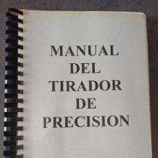 Militaria: MANUAL DEL TIRADOR DE PRECISIÓN. Lote 263125335