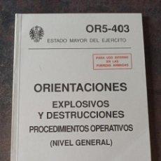 Militaria: MANUAL EXPLOSIVOS Y DESTRUCCIÓNES. Lote 263159155