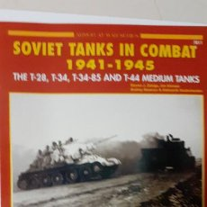 Militaria: SOVIET TANKS IN COMBAT 1941 1945. CONCORD. Lote 264343368