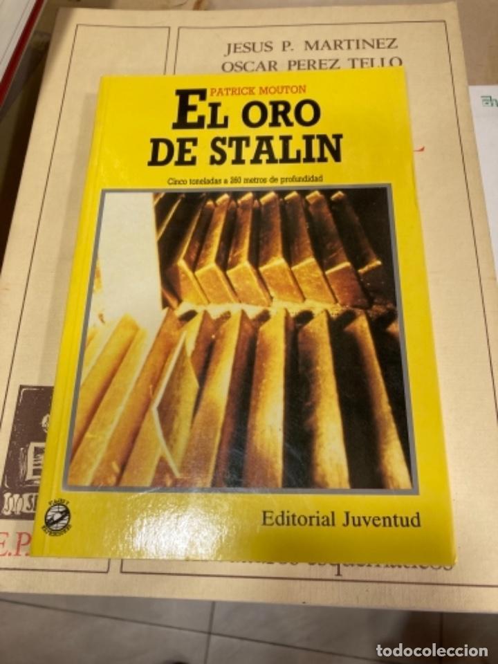 LIBRO EL ORO DE STALIN (Militar - Libros y Literatura Militar)