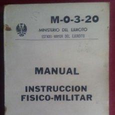 Militaria: MANUAL- M-0-3-20. INSTRUCCION FÍSICO-MILIATR 1977 DEROGADO. Lote 265159684