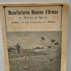 Militaria: CATALOGO ARMAS MANUFACTURES REUNIES D'ARMES PARIS. Lote 266307783