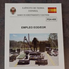 Militaria: MANUAL EMPLEO EOD EOR. Lote 267097414