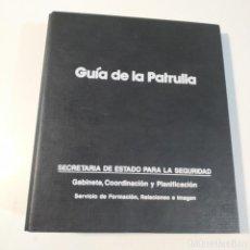 Militaria: GUIA DE LA PATRULLA - POLICÍA NACIONAL AÑO 1990 - ÚNICA EN TODOCOLECCION. Lote 267868979