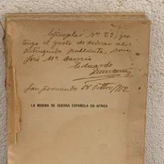 Militaria: LA MARINA DE GUERRA ESPAÑOLA EN AFRICA 1912 EDUARDO QUINTANA DEDICADO FIRMADO 22X16CMS. Lote 268024154