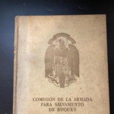 Militaria: COMISIÓN DE LA ARMADA PARA SALVAMENTO DE BUQUES. ESTADO MAYOR DE LA ARMADA. 1941. EJEMPLAR Nº 792. Lote 268044199