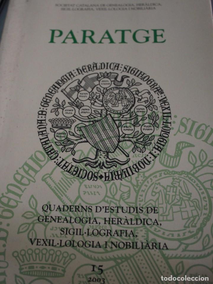 PARATGE - QUADERNS D'ESTUDIS DE GENEOLOGIA, HERÀLDICA SIGIL·LOGRAFIA VEXIL·LOGIA I NOBILIARA 15 (Militar - Libros y Literatura Militar)