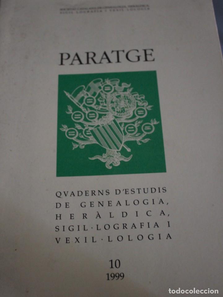 PARATGE - QUADERNS D'ESTUDIS DE GENEOLOGIA, HERÀLDICA SIGIL·LOGRAFIA VEXIL·LOGIA I NOBILIARA 10 (Militar - Libros y Literatura Militar)