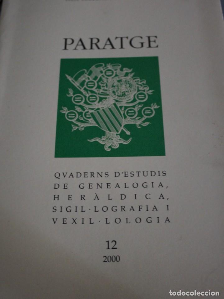 PARATGE - QUADERNS D'ESTUDIS DE GENEOLOGIA, HERÀLDICA SIGIL·LOGRAFIA VEXIL·LOGIA I NOBILIARA 12 (Militar - Libros y Literatura Militar)