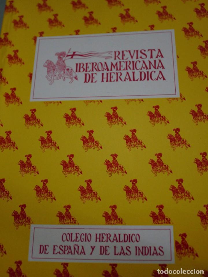 REVISTA IBEROAMERICANA DE HERALDICA - COLEGIO HERALDICO DE ESPAÑA Y DE LAS INDIAS (Militar - Libros y Literatura Militar)