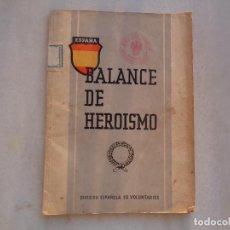Militaria: DIVISIÓN AZUL. BALANCE DE HEROISMO. 1943. Lote 268796629