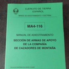 Militaria: MANUAL DE INSTRUCCIÓN SECCIÓN DE ARMAS DE APOYO DE LA COMPAÑÍA DE CAZADORES DE MONTAÑA. Lote 268841954