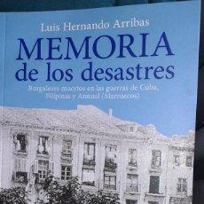 Militaria: MEMORIA DE LOS DESASTRES (BURGALESES MUERTOS EN CUBA, FILIPINAS Y ANNUAL). Lote 268975429