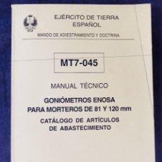 Militaria: MANUAL TÉCNICO GONIOMETRO ENOSA PARA MORTEROS DE 81 Y 120 MM. Lote 269272413