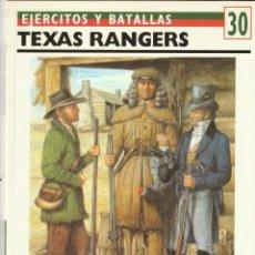Militaria: Nº 30 EJERCITOS Y BATALLAS. OSPREY MILITARY TEXAS RANGERS. Lote 269282058