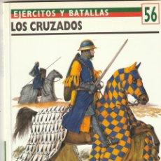 Militaria: Nº 56 EJERCITOS Y BATALLAS. OSPREY MILITARY LOS CRUZADOS. Lote 269288103