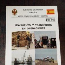 Militaria: MANUAL MOVIMIENTO Y TRANSPORTE EN OPERACIONES. Lote 269362943