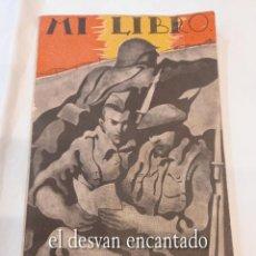 Militaria: MI LIBRO. ALDUS AÑOS 1940. LIBRO-DIARIO SIN ESCRIBIR. BANDO NACIONAL. FRANCO. Lote 269413723