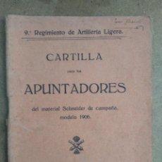 Militaria: CARTILLA APUNTADORES CAÑON SCHNEIDER 1906. Lote 269936673