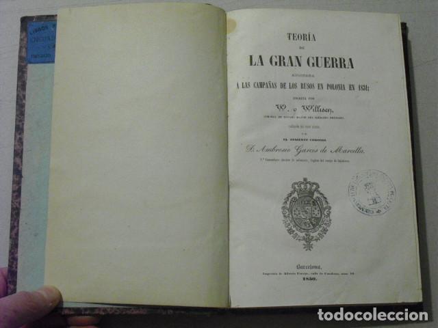 Militaria: 1850 TEORIA DE LA GRAN GUERRA APLICADA A LAS CAMPAÑAS DE LOS RUSOS EN POLONIA EN 1831 W. WILLISEN - Foto 2 - 270370223
