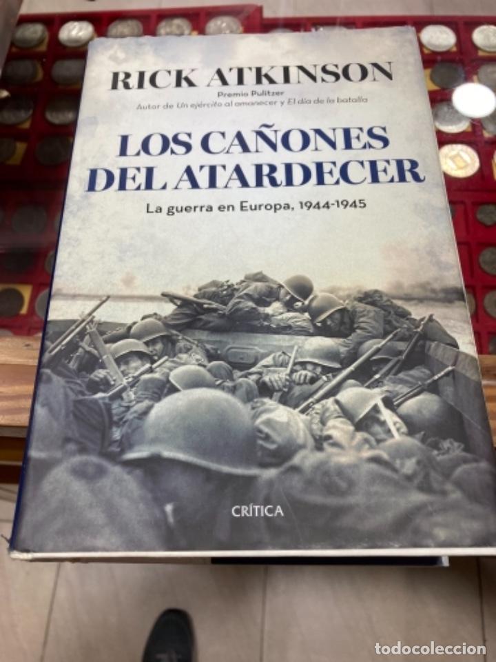 LIBRO LOS CAÑONES DEL ATARDECER (Militar - Libros y Literatura Militar)