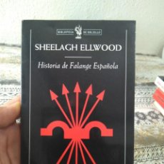 Militaria: LIBRO HISTORIA DE FALANGE ESPAÑOLA POR SHEELAGH ELLWOOD 2001. Lote 271701243