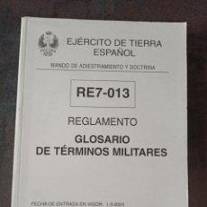 Militaria: REGLAMENTO GLOSARIO DE TÉRMINOS MILITARES. Lote 274878498
